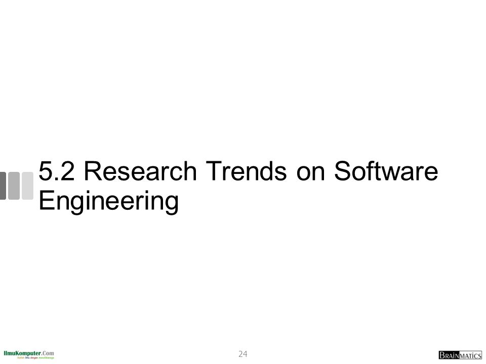 5.2 Research Trends on Software Engineering 24