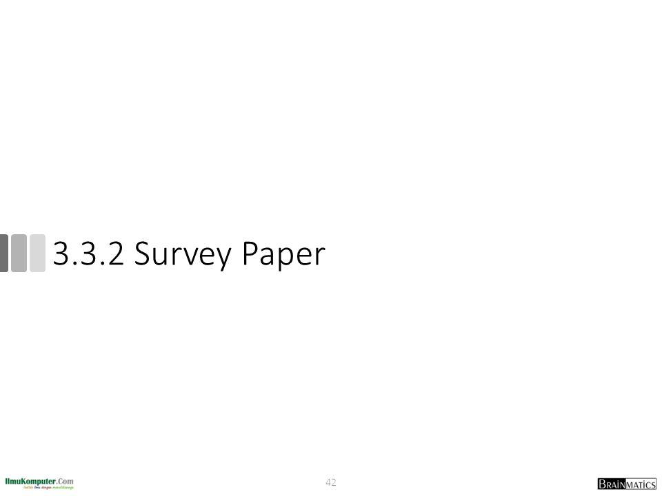 3.3.2 Survey Paper 42