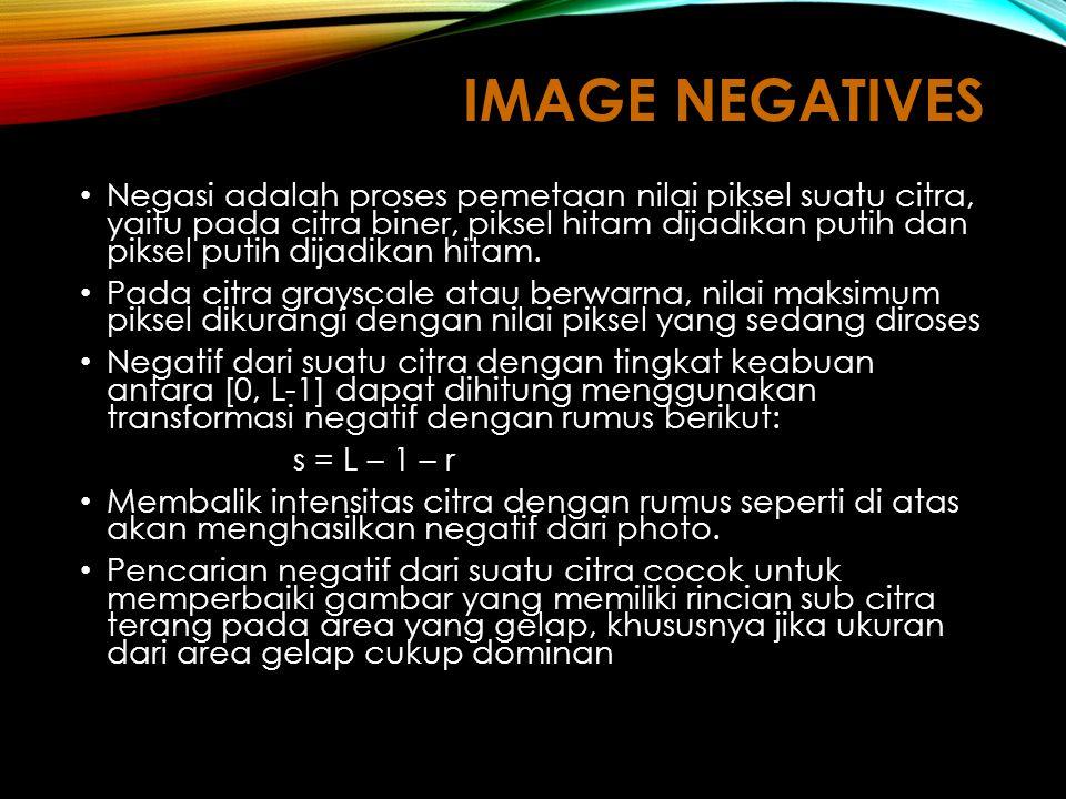 Negasi adalah proses pemetaan nilai piksel suatu citra, yaitu pada citra biner, piksel hitam dijadikan putih dan piksel putih dijadikan hitam.