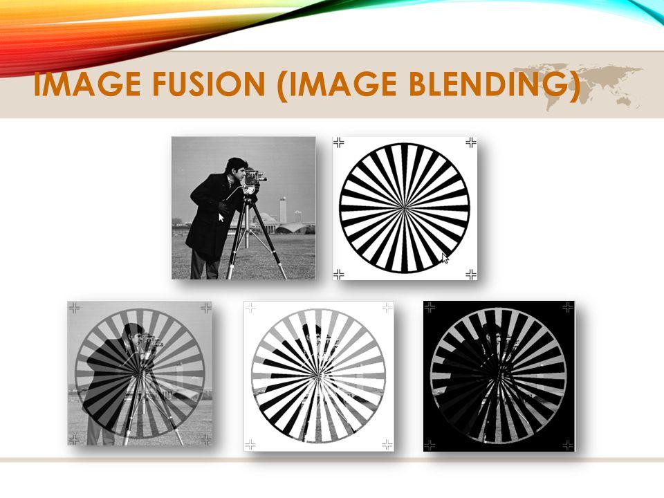 IMAGE FUSION (IMAGE BLENDING)