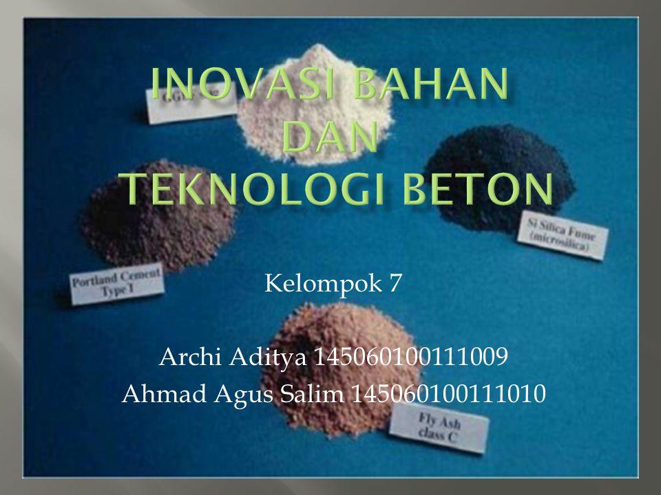 Kelompok 7 Archi Aditya 145060100111009 Ahmad Agus Salim 145060100111010