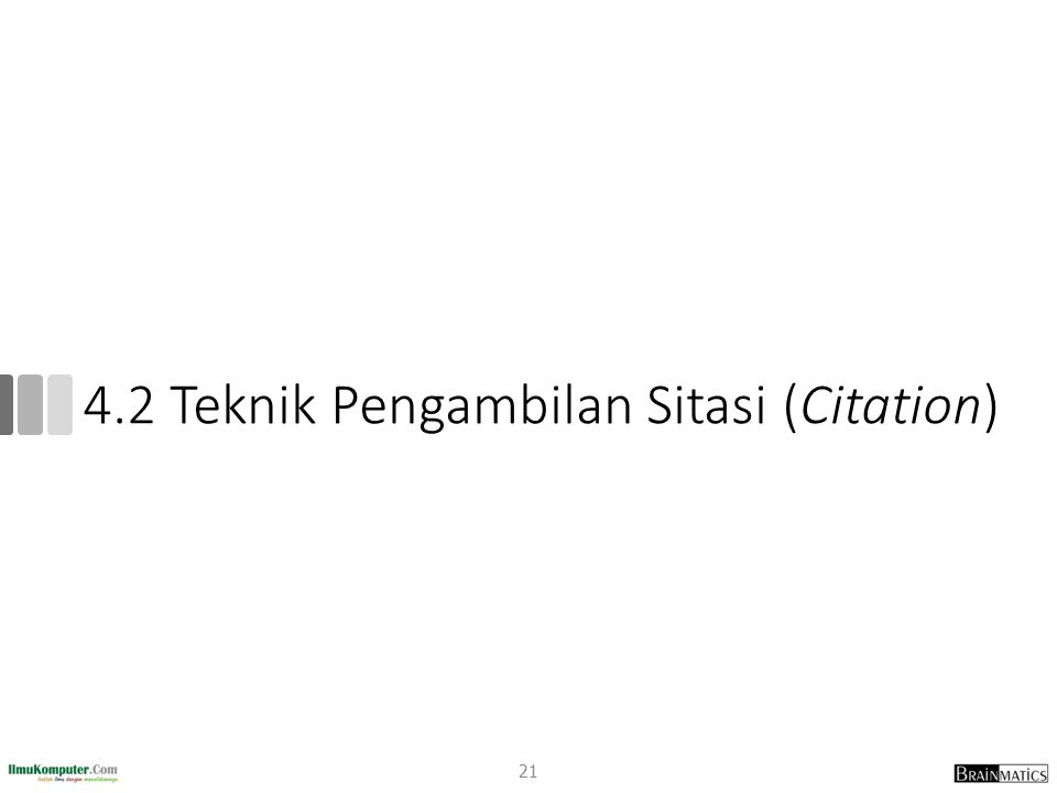 4.2 Teknik Pengambilan Sitasi (Citation) 21