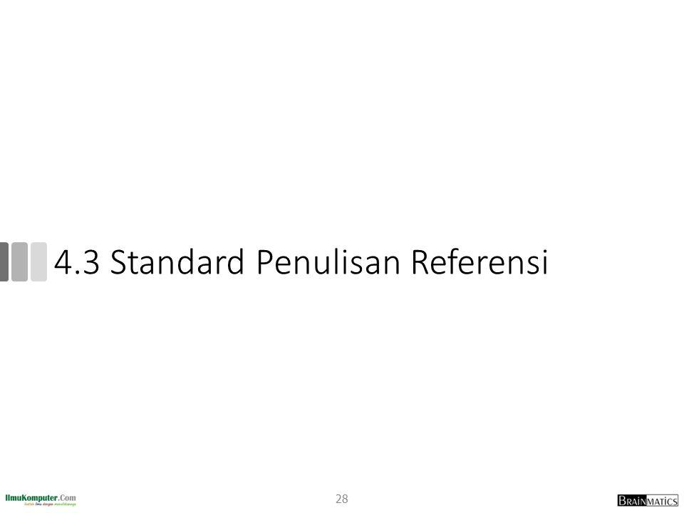 4.3 Standard Penulisan Referensi 28