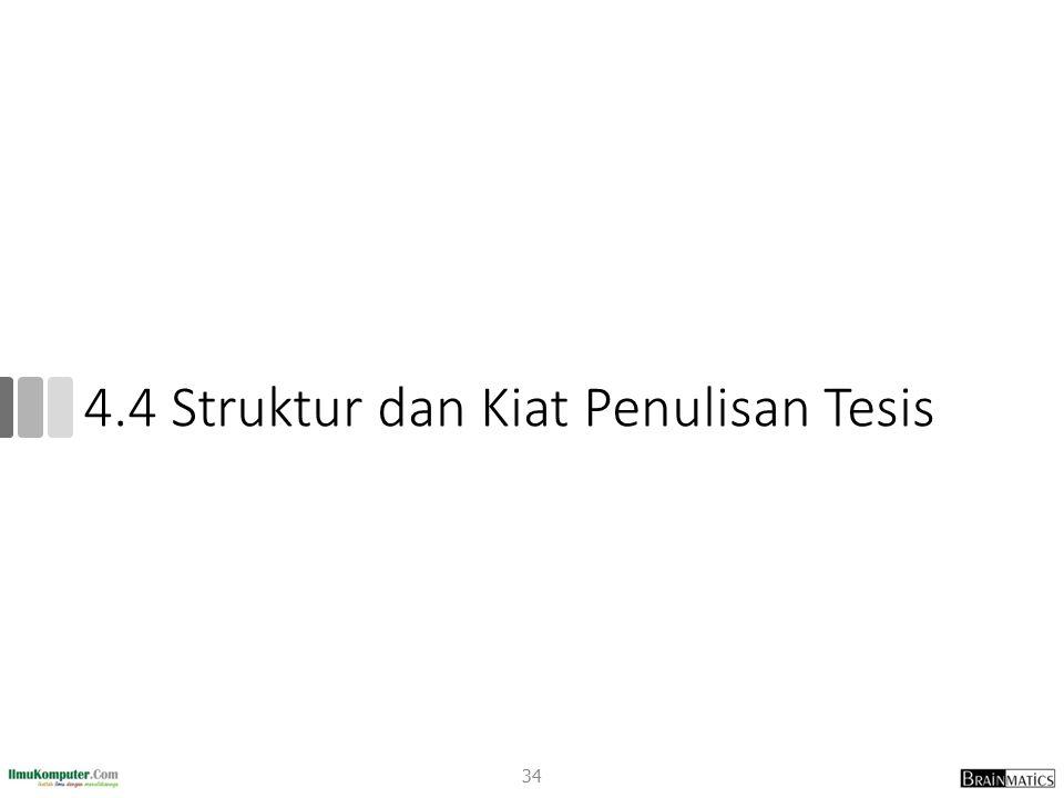 4.4 Struktur dan Kiat Penulisan Tesis 34