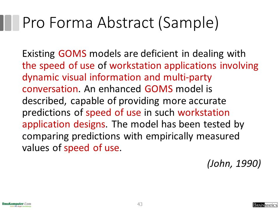 Pro Forma Abstract (Sample) Existing GOMS models are deficient in dealing with the speed of use of workstation applications involving dynamic visual i