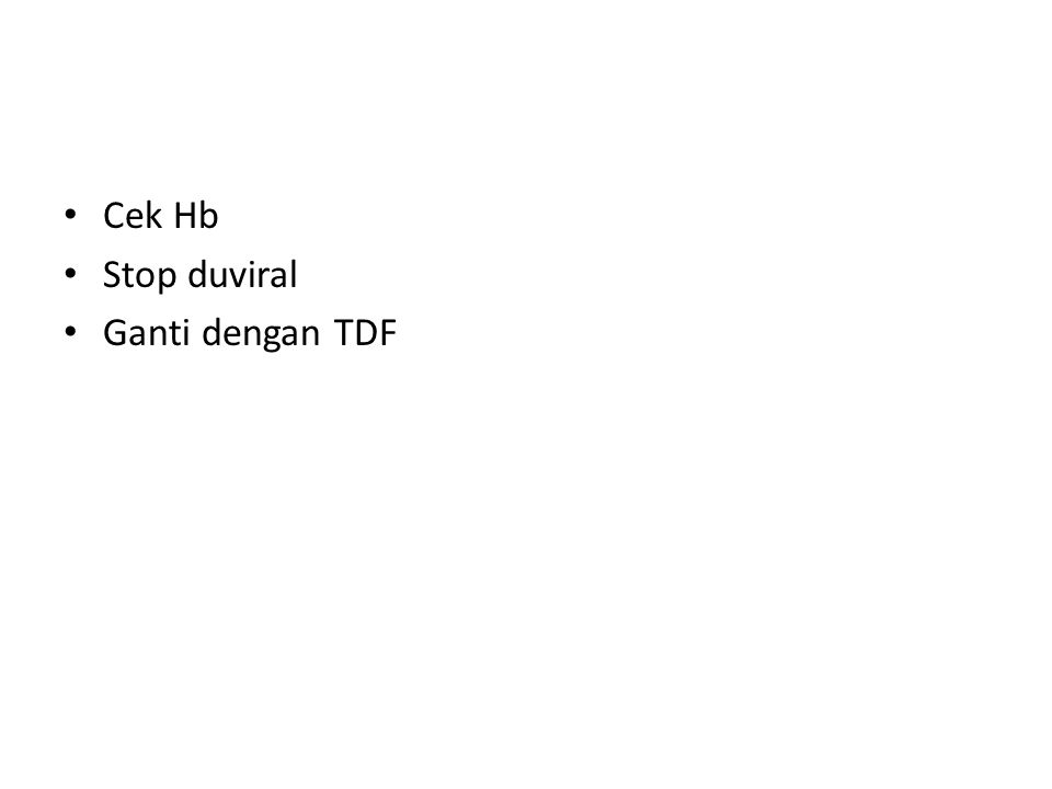 Cek Hb Stop duviral Ganti dengan TDF