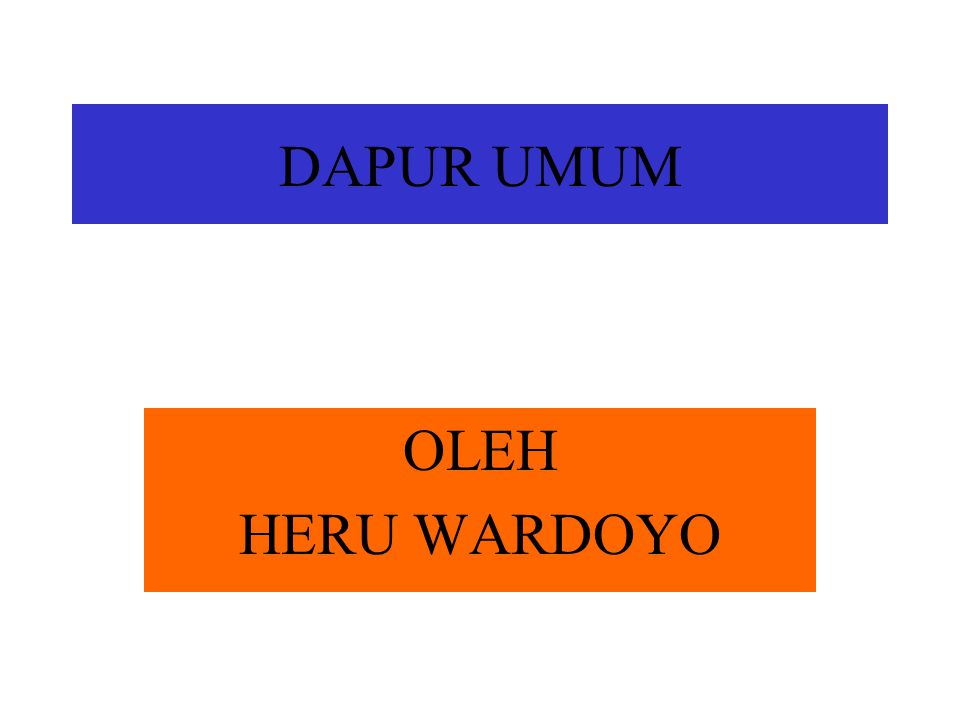 DAPUR UMUM OLEH HERU WARDOYO