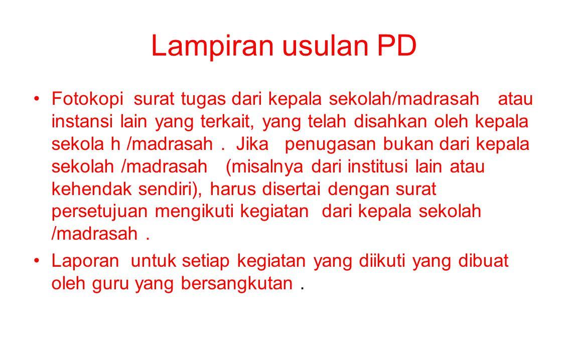 Lampiran usulan PD Fotokopi surat tugas dari kepala sekolah/madrasah atau instansi lain yang terkait, yang telah disahkan oleh kepala sekola h /madras