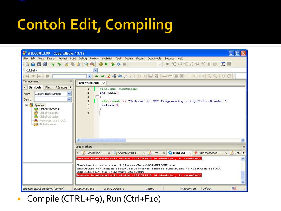  Compile (CTRL+F9), Run (Ctrl+F10) Light lt = new Light(); lt.on();