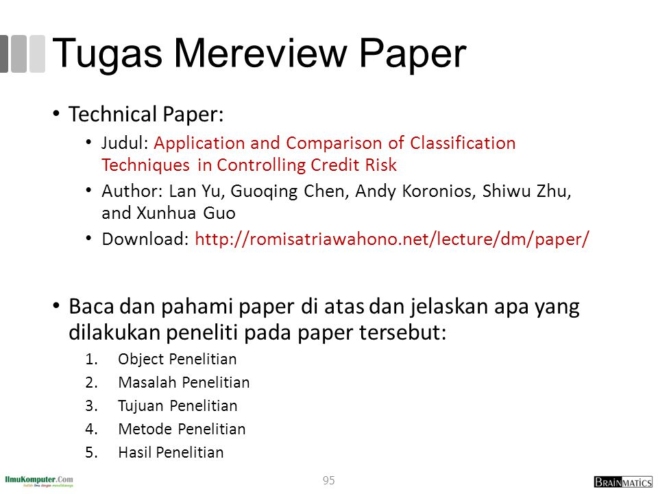 Tugas Mereview Paper Technical Paper: Judul: A Comparison Framework of Classification Models for Software Defect Prediction Author: Romi Satria Wahono, Nanna Suryana Herman, Sabrina Ahmad Publications: Adv.