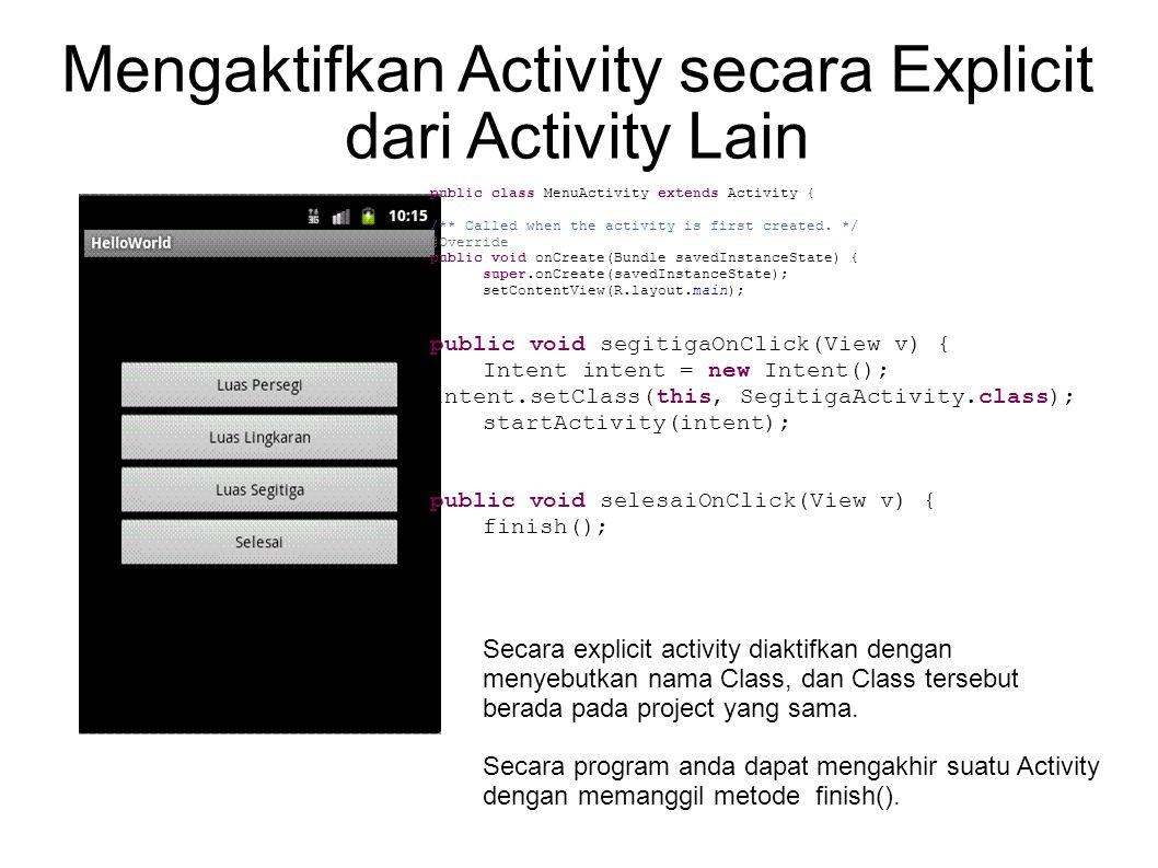 Quiz Kita memiliki sebuah Activity Class dengan nama PersegiActivity, maka pada bagian ?????.