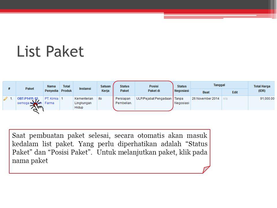 """List Paket Saat pembuatan paket selesai, secara otomatis akan masuk kedalam list paket. Yang perlu diperhatikan adalah """"Status Paket"""" dan """"Posisi Pake"""