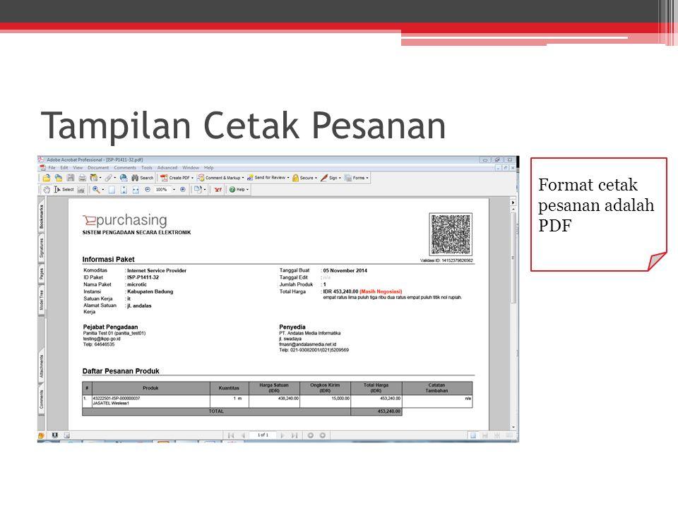 Tampilan Cetak Pesanan Format cetak pesanan adalah PDF