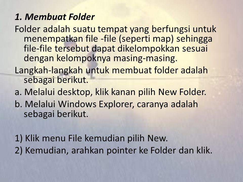 Windows Explorer merupakan suatu program aplikasi windows yang digunakan untuk mengoperasikan dan mengatur suatu driver, folder, maupun file. Dengan m