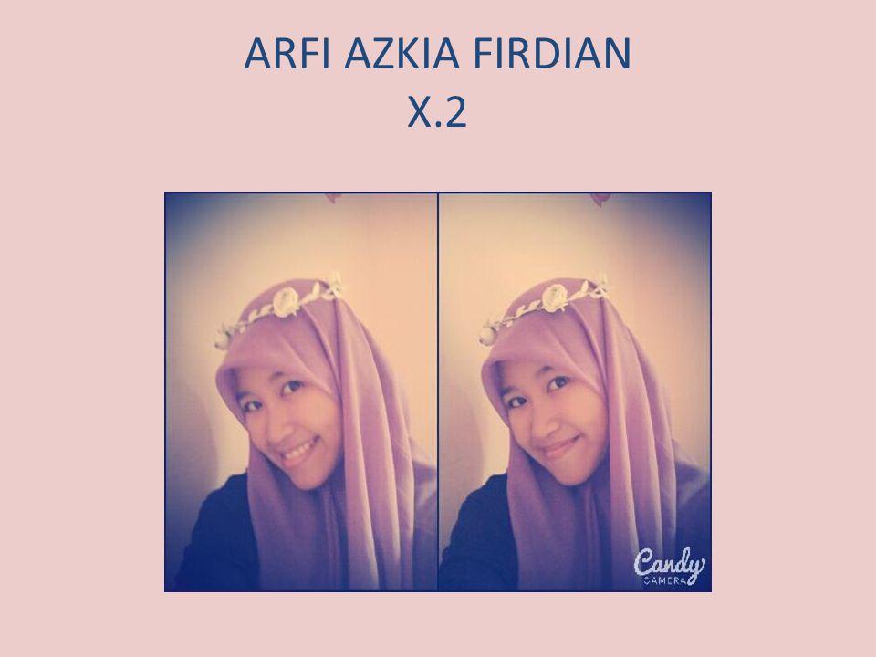 ARFI AZKIA FIRDIAN X.2