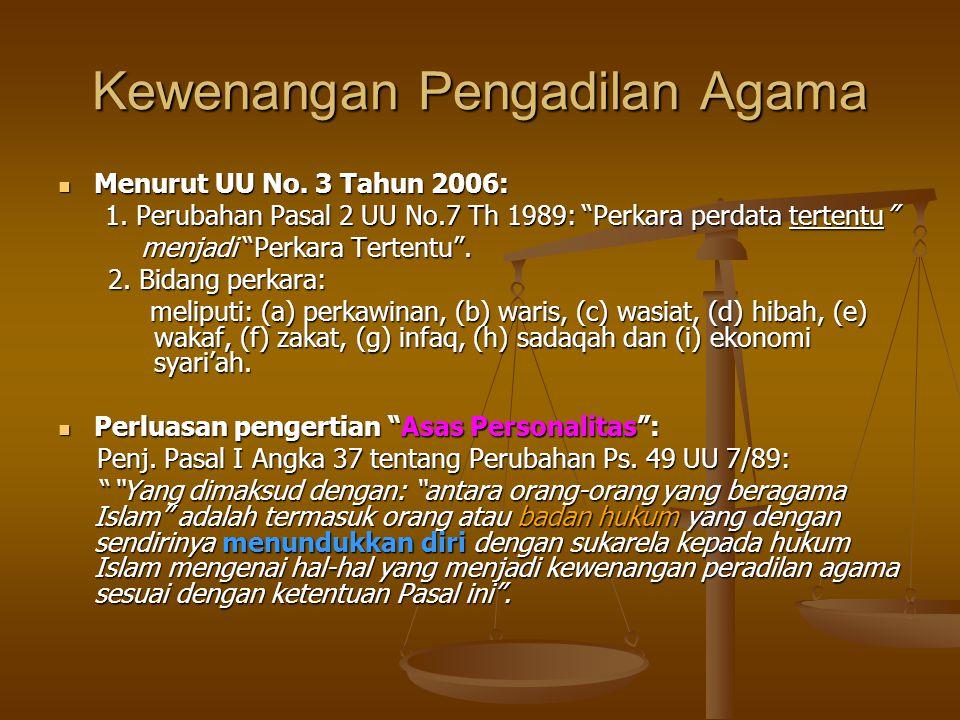 Kewenangan Pengadilan Agama Menurut UU No.3 Tahun 2006: Menurut UU No.