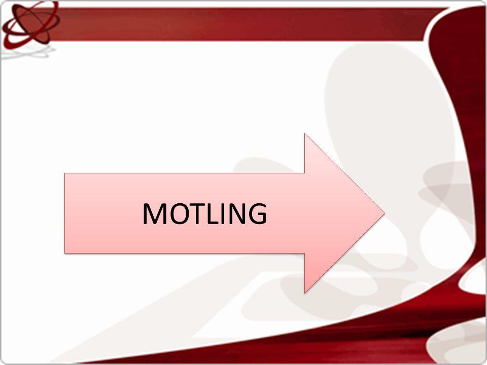 MOTLING