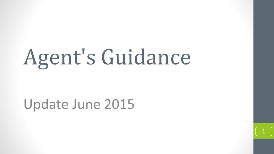 Agent s Guidance Update June 2015 1