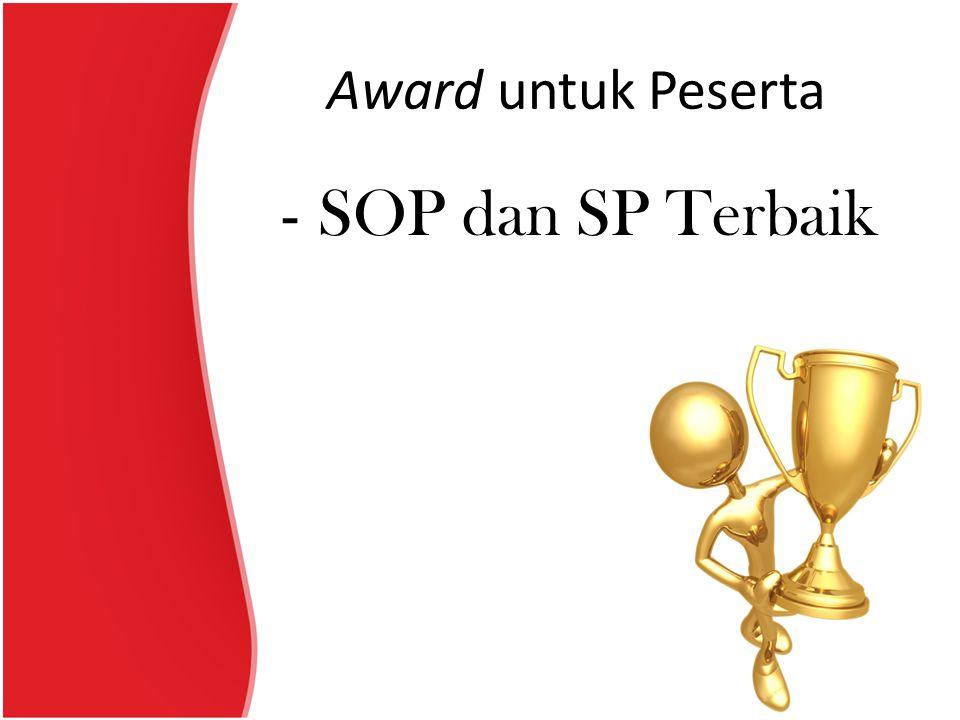 Award untuk Peserta -SOP dan SP Terbaik