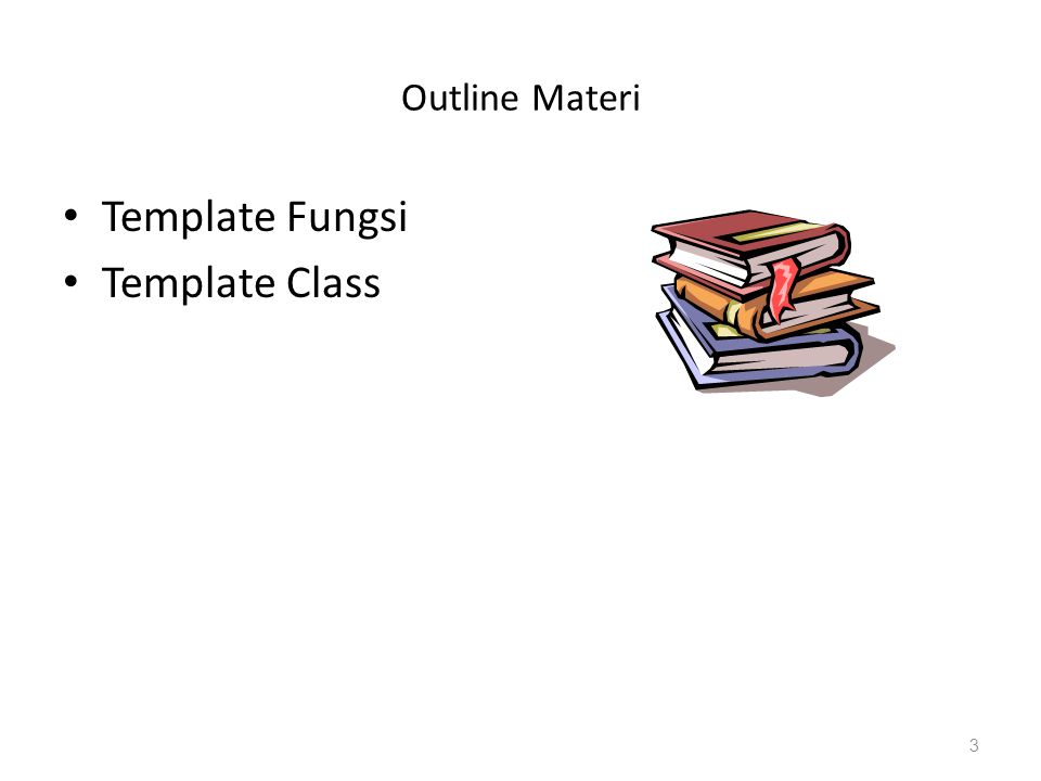 Outline Materi Template Fungsi Template Class 3