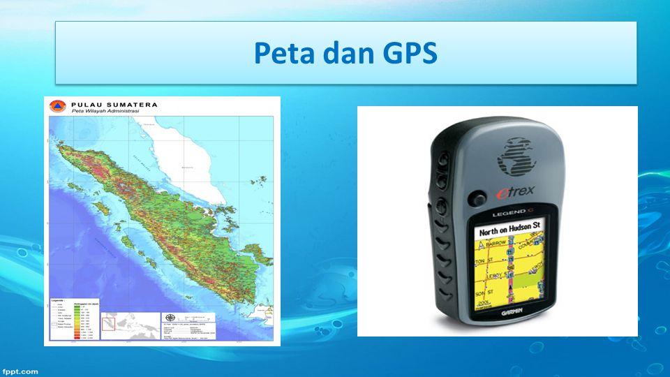 Peta dan GPS
