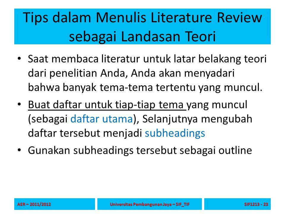Tips dalam Menulis Literature Review sebagai Landasan Teori Saat membaca literatur untuk latar belakang teori dari penelitian Anda, Anda akan menyadar