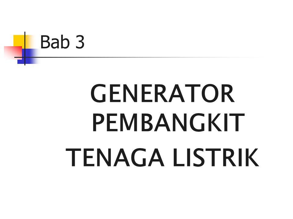 Bab 3 GENERATOR PEMBANGKIT TENAGA LISTRIK