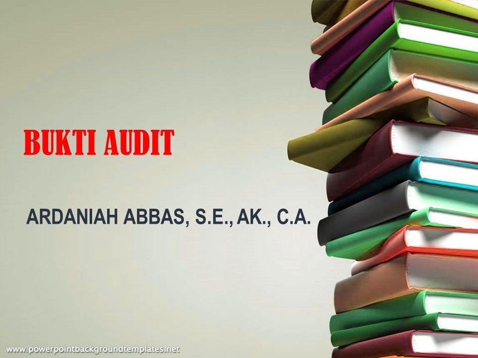BUKTI AUDIT ARDANIAH ABBAS, S.E., AK., C.A.