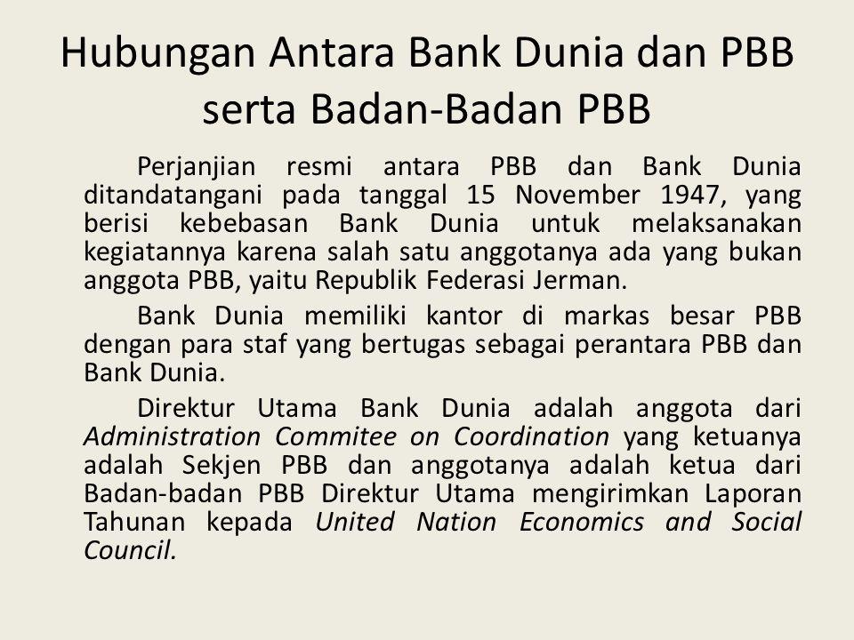 Yang Menjalankan Operasi Perusahaan Bank Dunia Seluruh kekuasaan Bank Dunia barada di bawah Dewan Komisaris yang terdiri dari para komisaris yang mewa