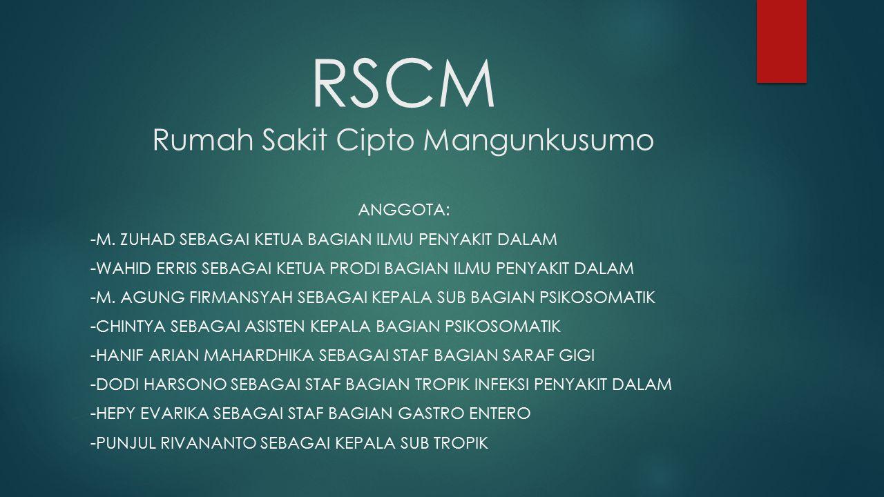 PROFIL RSCM  SEJARAH  VISI & MISI  DIVISI