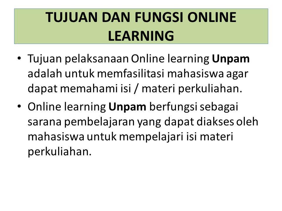PERAN DOSEN ONLINE LEARNING Dalam aktivitas tutorial online, dosen Unpam lebih banyak berperan sebagai fasilitator yang memudahkan berlangsungnya proses belajar mahasiswa secara online.