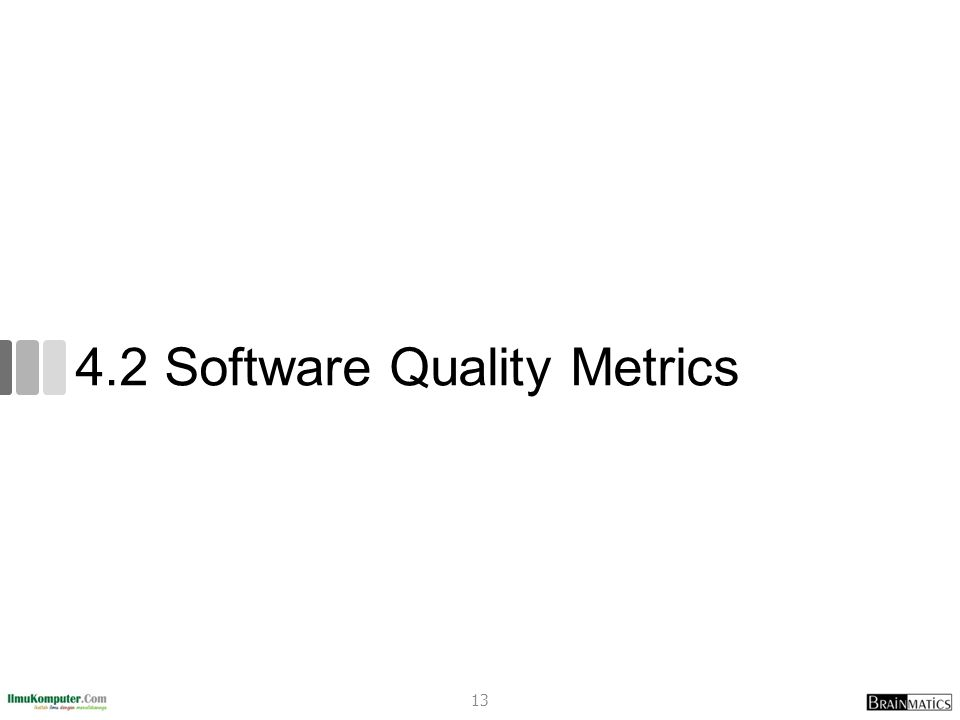 4.2 Software Quality Metrics 13