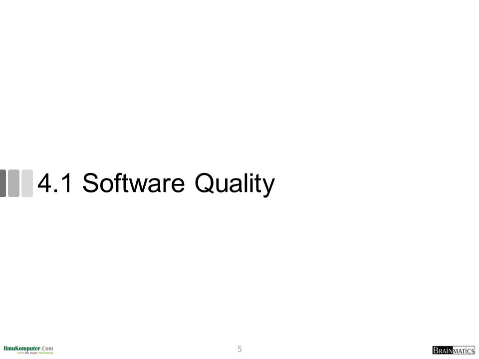 4.1 Software Quality 5