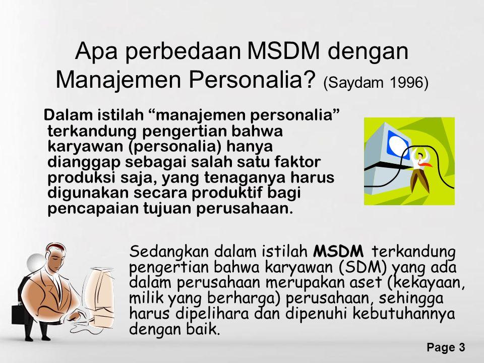 """Free Powerpoint Templates Page 3 Apa perbedaan MSDM dengan Manajemen Personalia? (Saydam 1996) Dalam istilah """"manajemen personalia"""" terkandung pengert"""