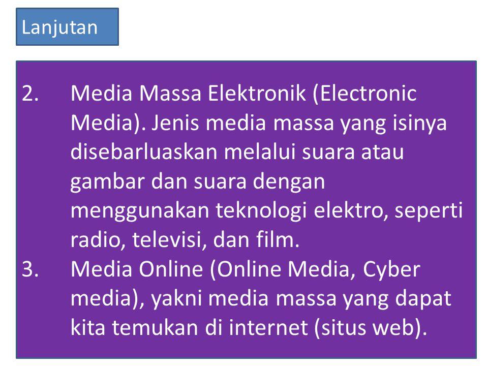 2.Media Massa Elektronik (Electronic Media).