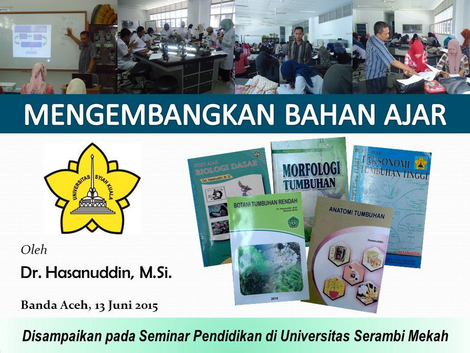 Oleh Dr. Hasanuddin, M.Si.