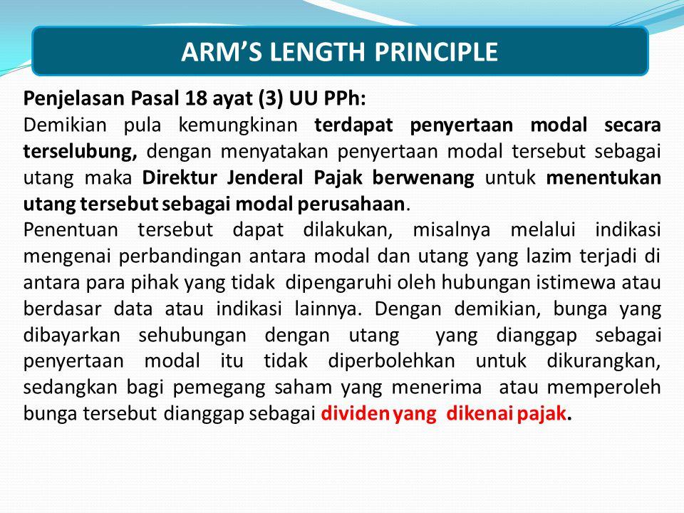 Penjelasan Pasal 18 ayat (3) UU PPh: Maksud diadakannya ketentuan ini adalah untuk mencegah terjadinya penghindaran pajak yang dapat terjadi karena adanya hubungan istimewa.