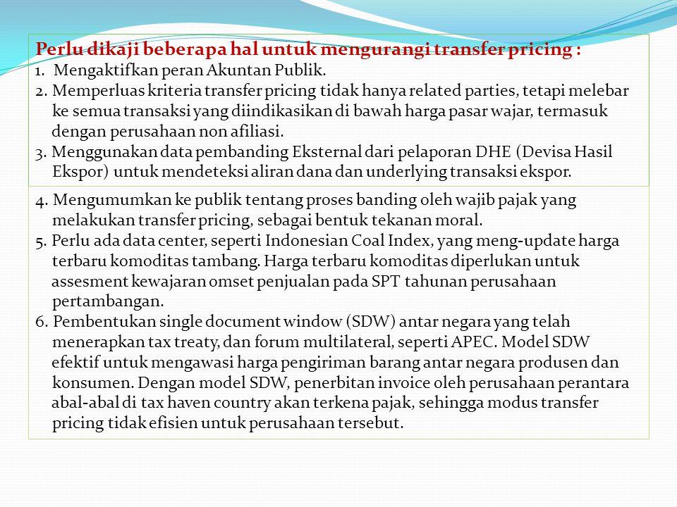 Pengamat pajak UI, Prof. Gunadi, menilai positif upaya ini. Sebab, perkiraan dia, 60%, wajib pajak badan di Indonesia melakukan transfer pricing. Bahk