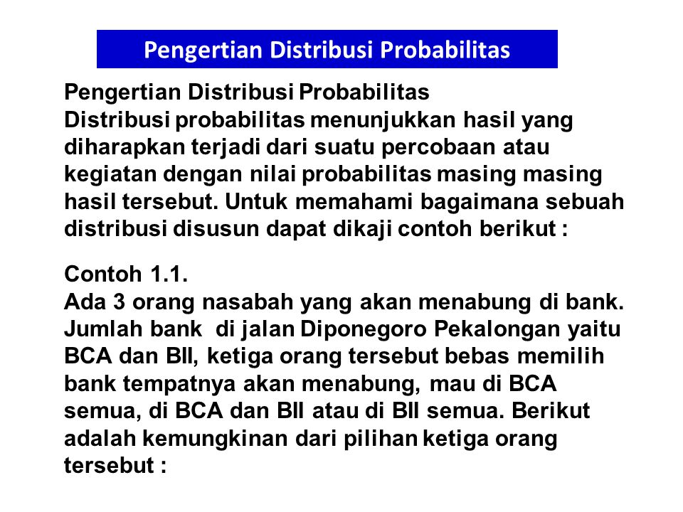 14 Contoh Distribusi Poisson Jumlah emiten di BEI ada 120 perusahaan.
