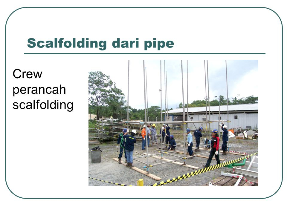 Scalfolding dari pipe Crew perancah scalfolding