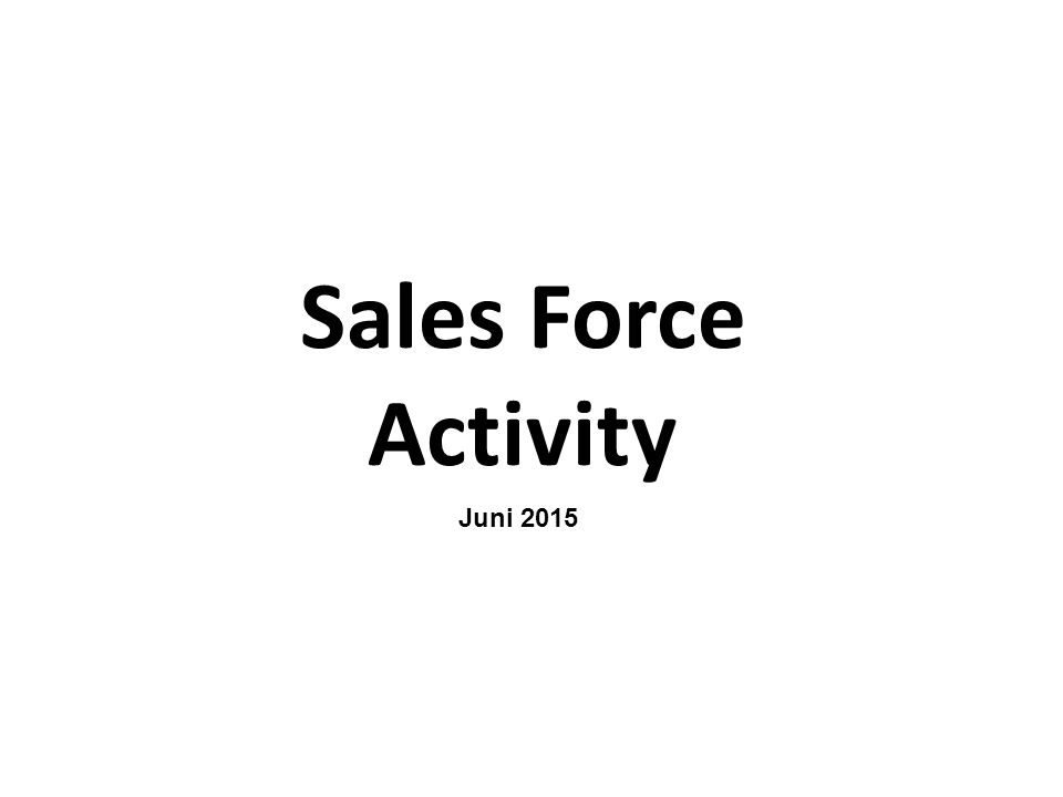 Sales Force Activity Juni 2015