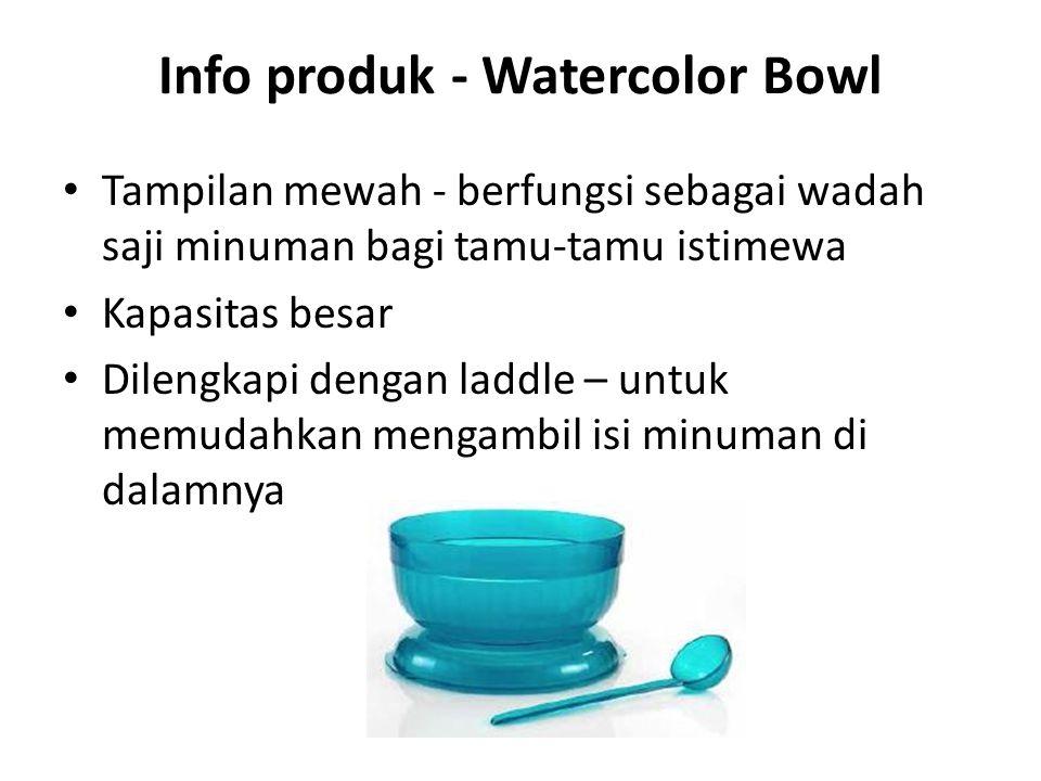 Info produk - Watercolor Bowl Tampilan mewah - berfungsi sebagai wadah saji minuman bagi tamu-tamu istimewa Kapasitas besar Dilengkapi dengan laddle –