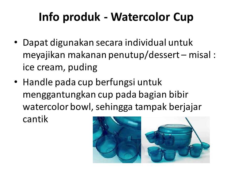 Info produk - Watercolor Cup Dapat digunakan secara individual untuk meyajikan makanan penutup/dessert – misal : ice cream, puding Handle pada cup ber