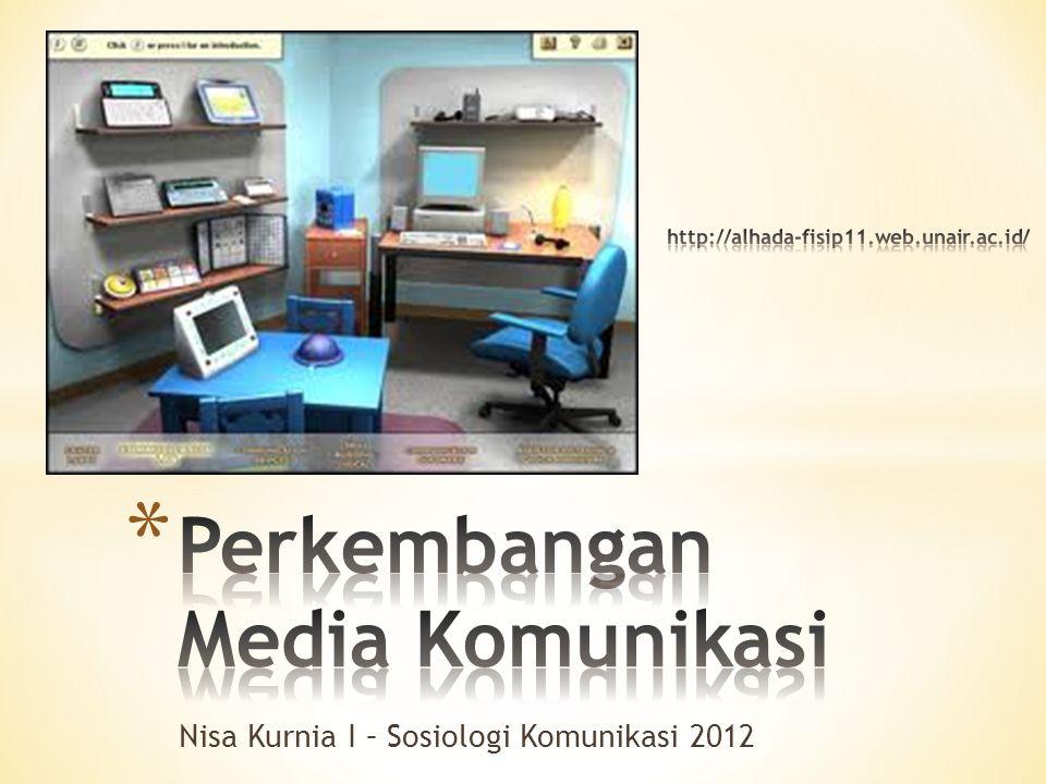 Nisa Kurnia I – Sosiologi Komunikasi 2012