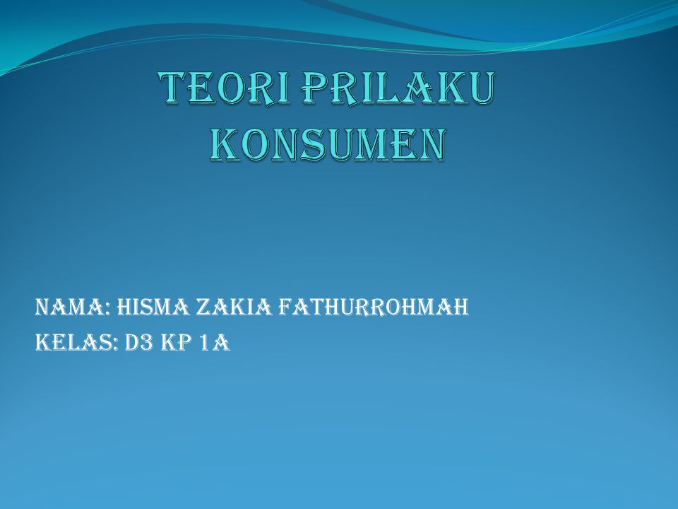 Nama: Hisma Zakia Fathurrohmah Kelas: D3 KP 1A
