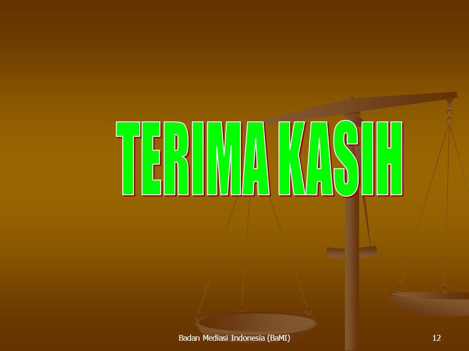 Badan Mediasi Indonesia (BaMI)12