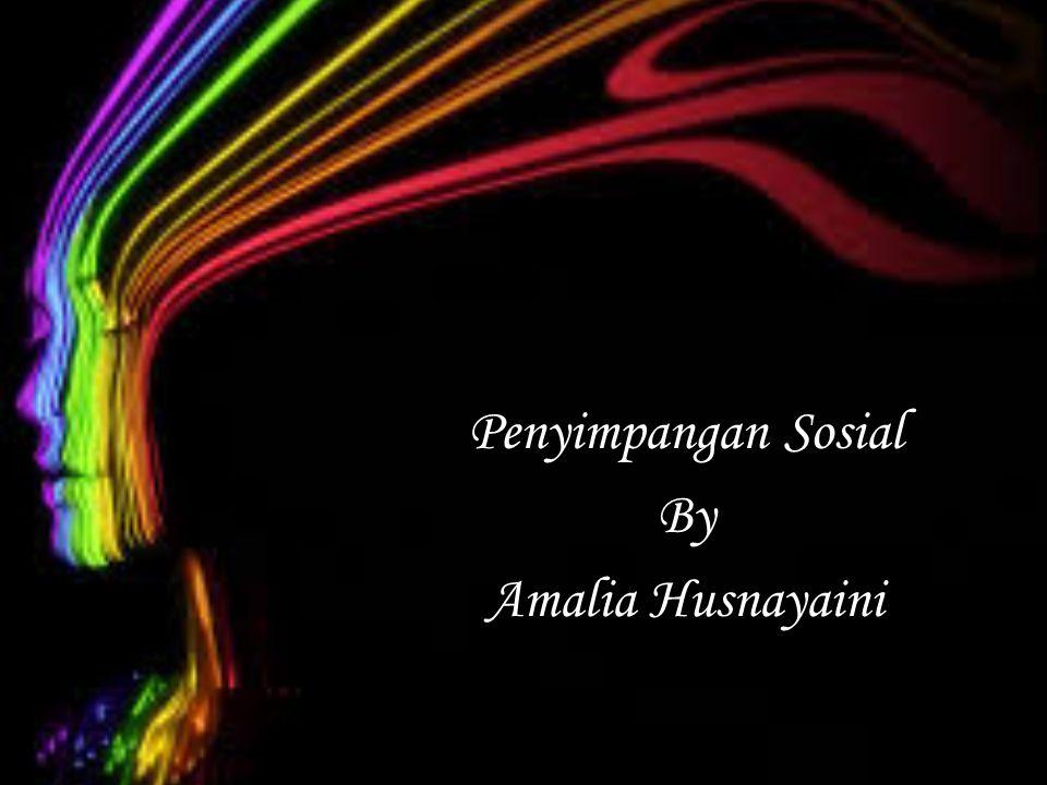 Penyimpangan Sosial By Amalia Husnayaini