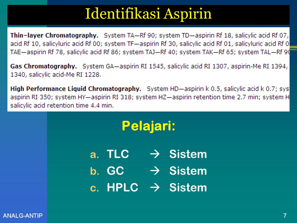 ANALG-ANTIP Aspirin Galichet, L.Y., [ Managing Editor ], 2005 / 2011, Clarke's Analysis of Drug and Poisons 6