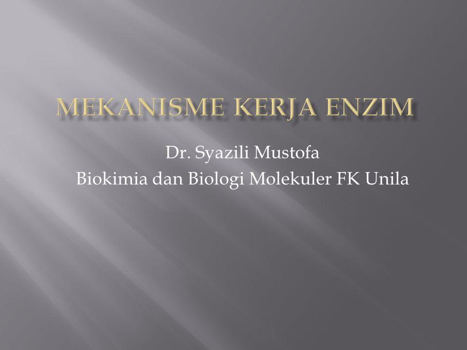 Dr. Syazili Mustofa Biokimia dan Biologi Molekuler FK Unila