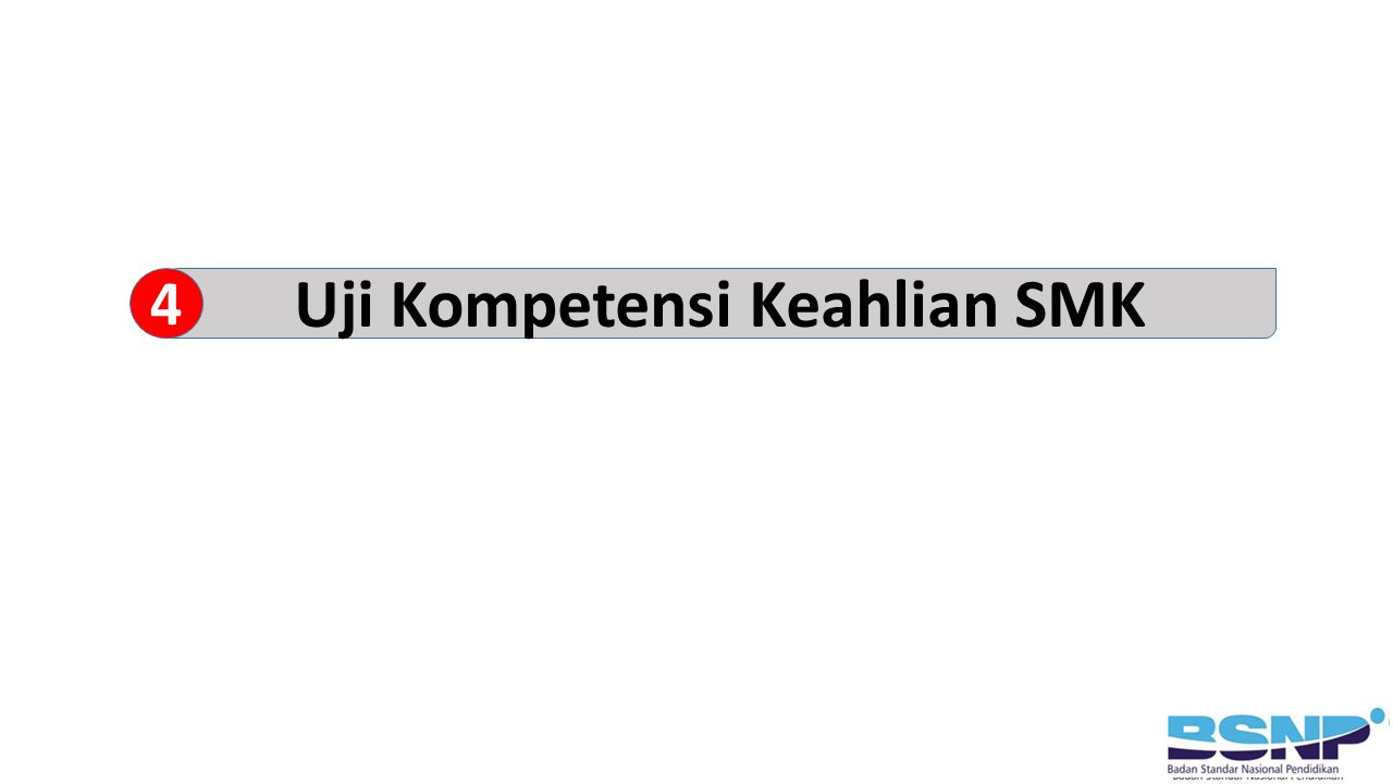 Uji Kompetensi Keahlian SMK 4